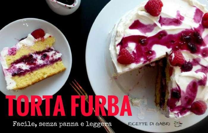 TORTA FURBA senza panna facile yogurt