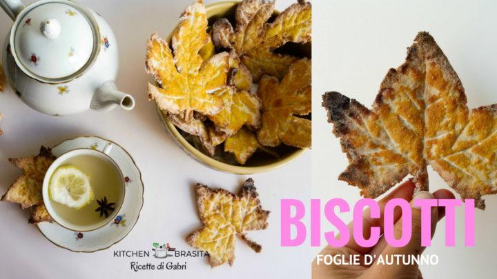 biscotti-foglie-ricetta-facile-biscotti-foglie-dautunno-ricetta-facile-autumn-leaf-cookies-kitchen-brasita-ricette-di-gabri