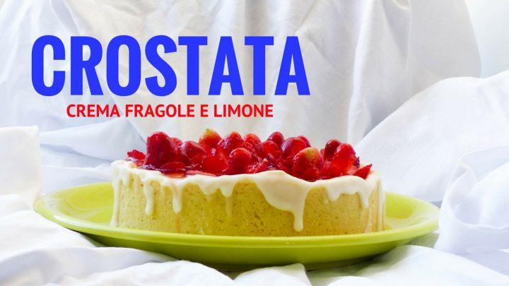 fragole crostata crema pasticcera limone