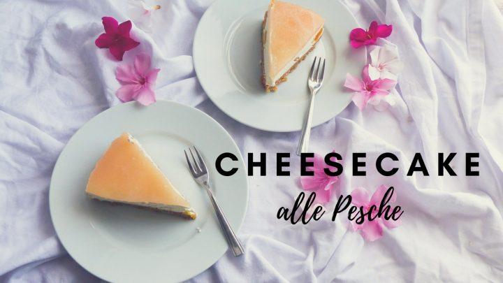 cheesecake alle pesche torta fredda iogurt facile