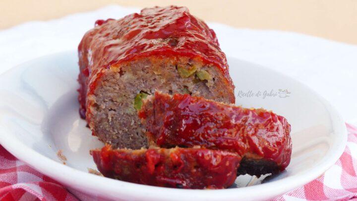 polpettone americano fatto in casa ricetta facile veloce e sfiziosa con carne macinata